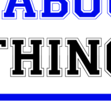 It's a THABOUN thing, you wouldn't understand !! Sticker