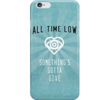 All Time Low Something's Gotta Give Art iPhone Case/Skin