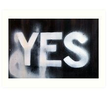 Yes 2 Art Print