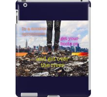 Zombie Apocalypse - get over the river iPad Case/Skin