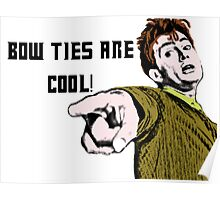 Bow ties are cool! Poster