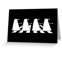 Exterminate Abbey Road Greeting Card