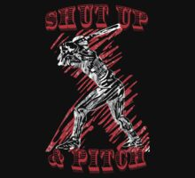 Shut Up and Pitch by protestall