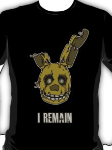 Five Nights at Freddy's Springtrap - I Remain T-Shirt