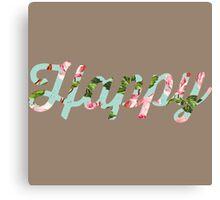Floral Happy Typography Canvas Print