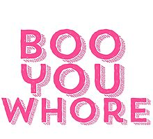 Mean Girls Boo You Whore Design by hellosailortees