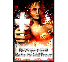 No Weapon Formed Photographic Print