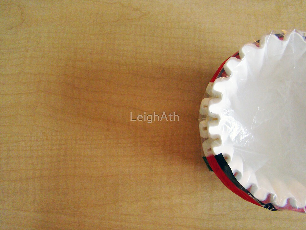 The Last of the Coffee Filters by LeighAth