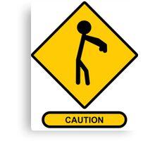Caution: Zombies Canvas Print