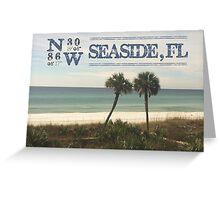 Seaside, FL latitude and longitude Greeting Card