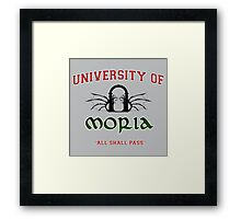 UNIVERSITY OF MORIA  Framed Print