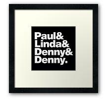 Paul & Linda & Denny & Denny Framed Print