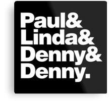 Paul & Linda & Denny & Denny Metal Print