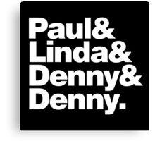 Paul & Linda & Denny & Denny Canvas Print