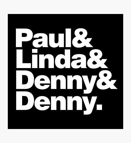 Paul & Linda & Denny & Denny Photographic Print