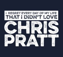 Regret Every Day - Chris Pratt (Variant) by huckblade