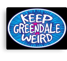 Keep Greendale Weird Canvas Print