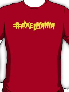 #AxelMania T-Shirt