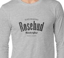 Rosebud company Sled Makers Long Sleeve T-Shirt
