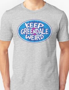 Keep Greendale Weird Unisex T-Shirt