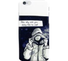 Ohio is Cold iPhone Case/Skin