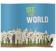 see the world, it's a small world, disneyland Poster