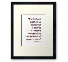 Solving significant problems... (Amazing Sayings) Framed Print