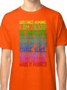 Greetings Humans! Colour Classic T-Shirt