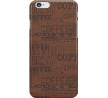 Coffee, Coffee, Coffee iPhone Case/Skin
