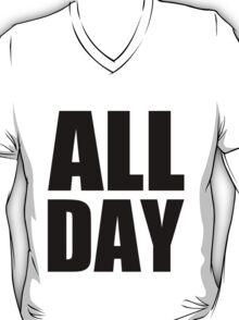 All Day - Kanye West (black) T-Shirt
