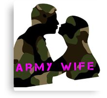 army wife Canvas Print