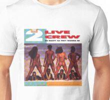 2 Live Crew Unisex T-Shirt