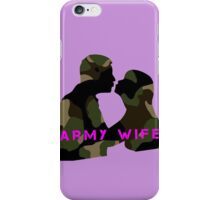 army wife iPhone Case/Skin