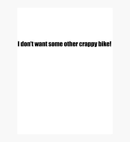 Pee-Wee Herman - Crappy Bike - Black Font Photographic Print
