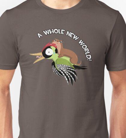 A Whole New World! Unisex T-Shirt