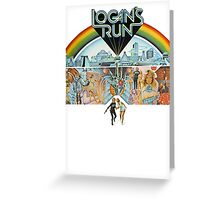 Logan's run Greeting Card
