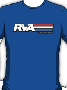 RVA - A Real Local Hero! USA T-Shirt