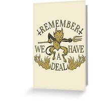 Have A Deal Greeting Card