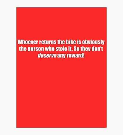Pee-Wee Herman - Obviously The Person Who Stole it - White Font Photographic Print