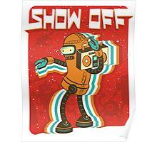 Intergalactic Show-off Poster