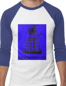 Exterminate Men's Baseball ¾ T-Shirt