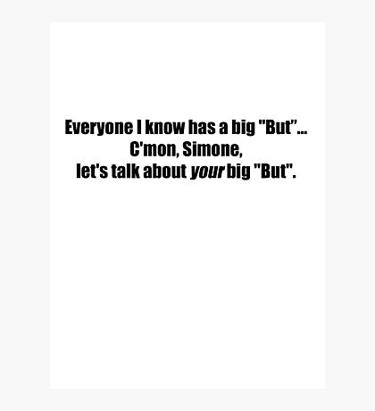 Pee-Wee Herman - C'mon Simone, Let's Talk - Black Font Photographic Print