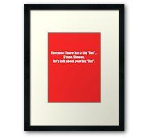 Pee-Wee Herman - C'mon Simone, Let's Talk - White Font Framed Print