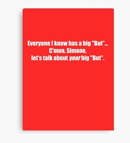 Pee-Wee Herman - C'mon Simone, Let's Talk - White Font Canvas Print