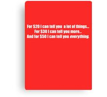 Pee-Wee Herman - For $20 I Can Tell You - White Font Canvas Print