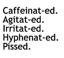 Caffeinated Hyphenated  by deborahsmith