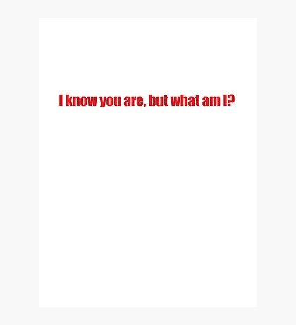 Pee-Wee Herman - I Know You Are But - Red Font Photographic Print