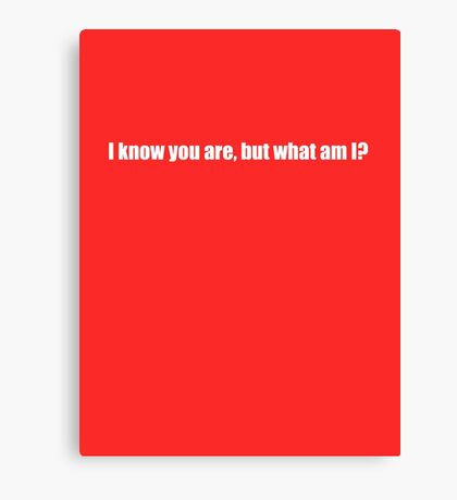 Pee-Wee Herman - I Know You Are But - White Font Canvas Print