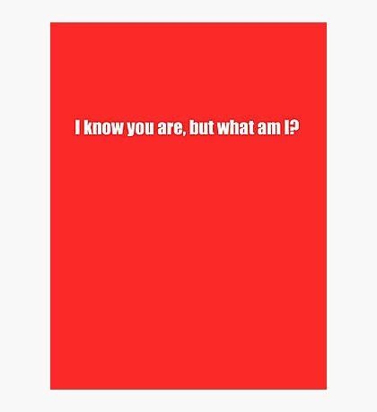 Pee-Wee Herman - I Know You Are But - White Font Photographic Print