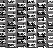 ZOMBIES SPEECH BUBBLE by Zombie Ghetto by ZombieGhetto